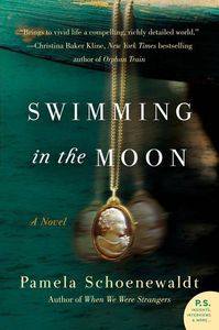 Swimming in the Moon Pamela Schoenewaldt Cover