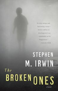 The Broken Ones Stephen M Irwin Cover