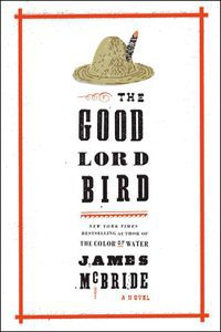 The Good Lord Bird James McBride Cover