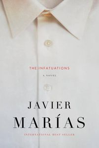 The Infatuations Javier Marias Cover