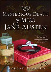 The Mysterious Death of Miss Jane Austen Lindsay Ashford Cover