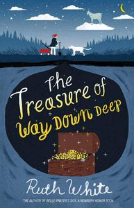The Treasure Way Down Deep Ruth White Cover
