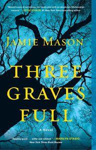 Three Graves Full Jamie Mason Cover