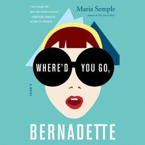 Where'd You Go Bernadette Audio