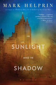 In Sunlight and In Shadow Mark Helperin
