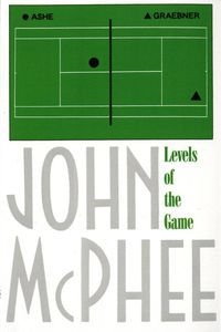 Levels of the game John McPhee