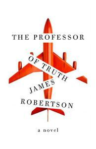 Professor of Truth James Robertson Cover