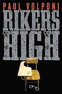 Rikers High Volponi