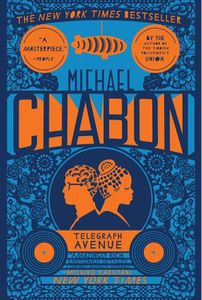 Telegraph Avenue Michael Chabon Cover