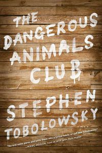 The Dangerous Animal Club Stephen Tobolowsky Cover