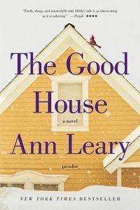 The Good House Ann Leary