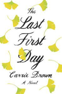 The Last First Day Carrie Brown Cover