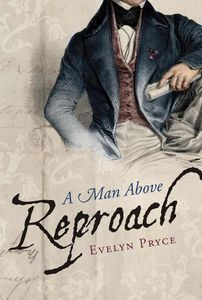 A Man Above Reproach Evelyn Pryce