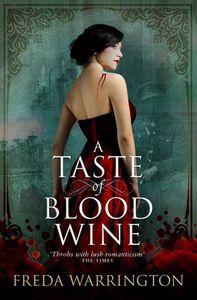 A Taste of Blood Wine Freda Warrington
