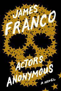 Actors Anonymous James Franco