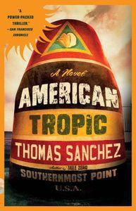 American Tropic Thomas Sanchez