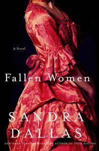 Fallen Women Sandra Dallas