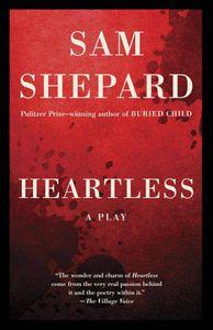 Heartless Sam Shepard