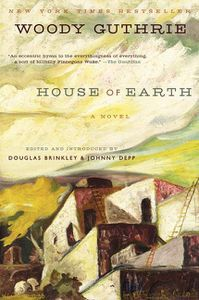 House of Earth Woody Guthrie
