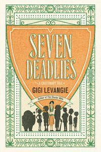 Seven Deadlies Gigi Levangie