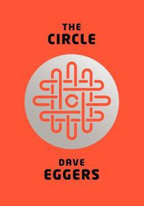 Cover of Dave Eggers's The Circle | Book Riot