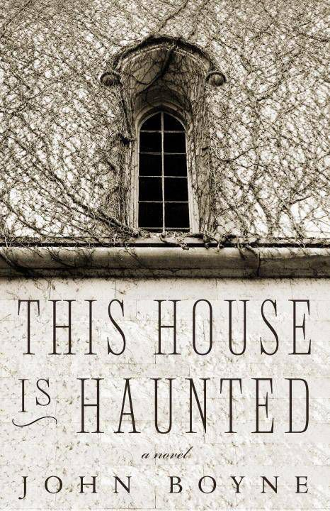 cover of This House Is Haunted by John Boyne