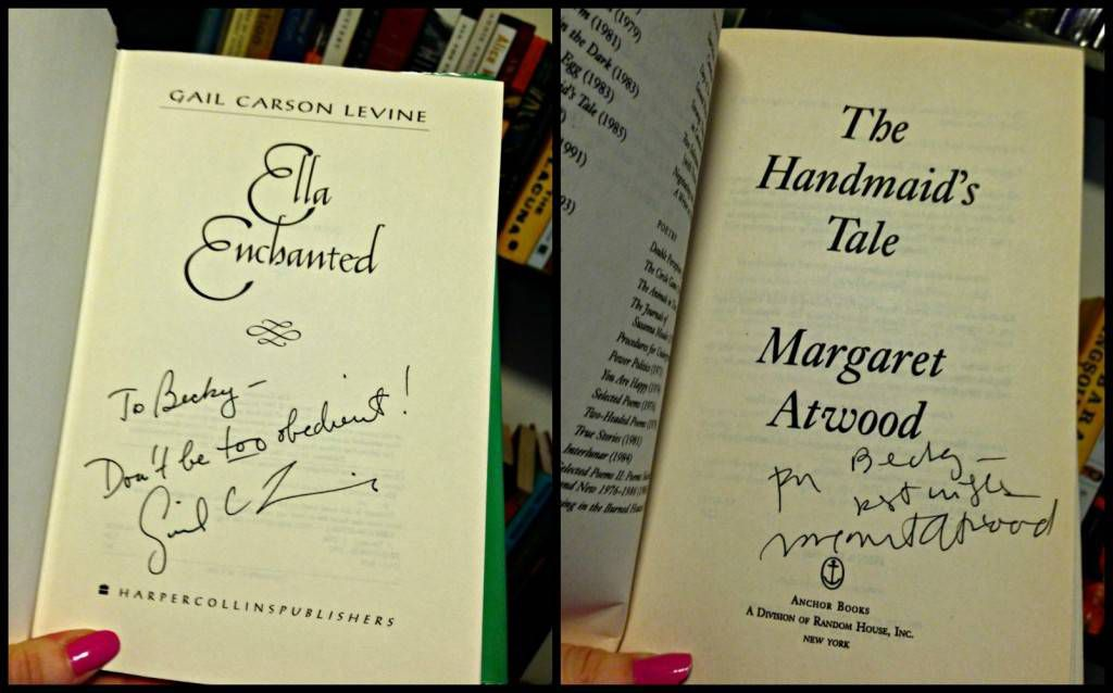 Autographed Handmaid's Tale and Ella Enchanted