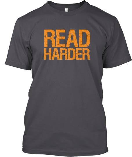 read harder shirt