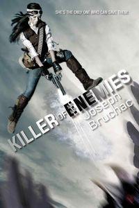 Killer of Enemies Bruchac