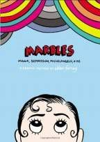 Marbles, by Ellen Forney