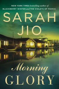 Morning Glory Sarah Jio
