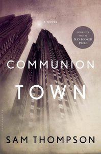 Communion Town Sam Thompson