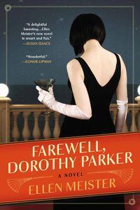 Farewell Dorothy Paker Ellen Meister