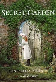 The Secret Garden, by Frances Hodgon Burnett