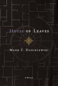 House of Leaves Mark Danielewski Unconventional