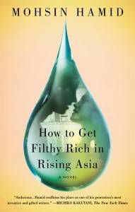 Book cover for How to Get Filthy Rich in Rising Asia by Mohsin Hamid