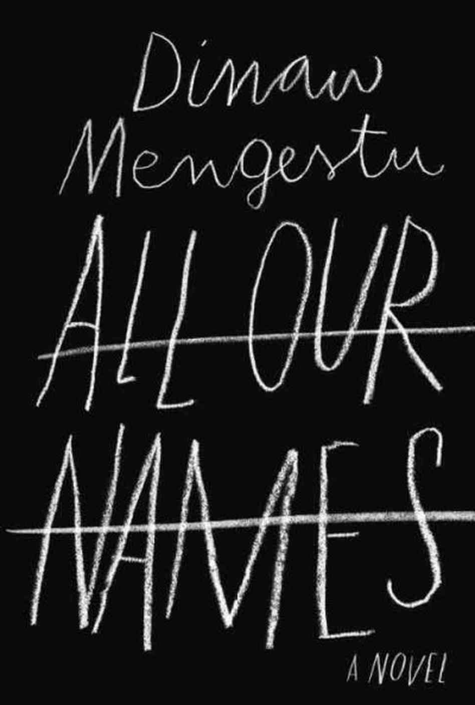 all our  names dinaw mengestu
