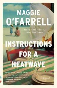 Book cover for instructions for a heatwave by Maggie O'farrell