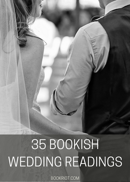 Together Toward Ourselves 35 Bookish Wedding Readings Bookriot