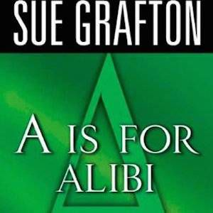 A is For Alibi by Sue Grafton cover image