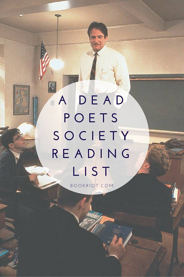 A DEAD POET'S SOCIETY Reading List