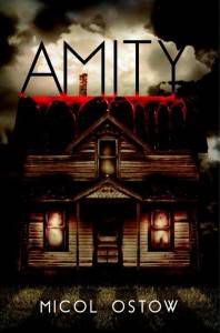 amity by micol ostow cover haunted house books