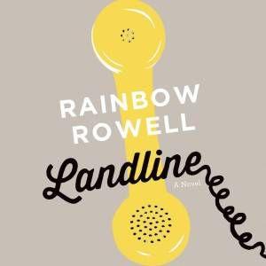 Landline-Rainbow-Rowell-audio