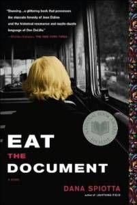 Eat the Document by Dana Spiotta