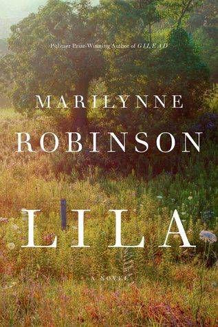 Lila by Marilyn Robinson