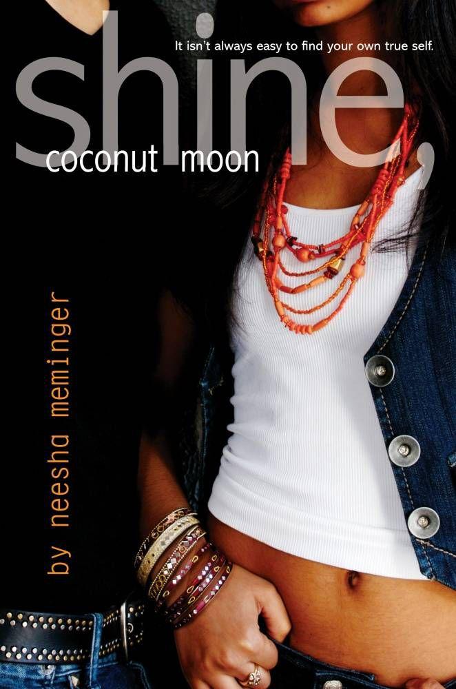 shine coconut moon - neesha meminger