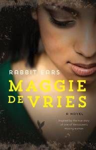 Rabbit Ears by Maggie de Vries