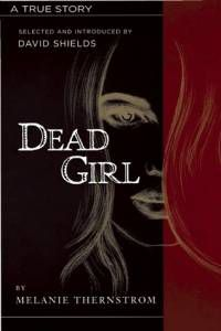 The Dead Girl by Melanie Thernstrom
