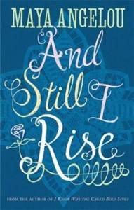 and still i rise angelou