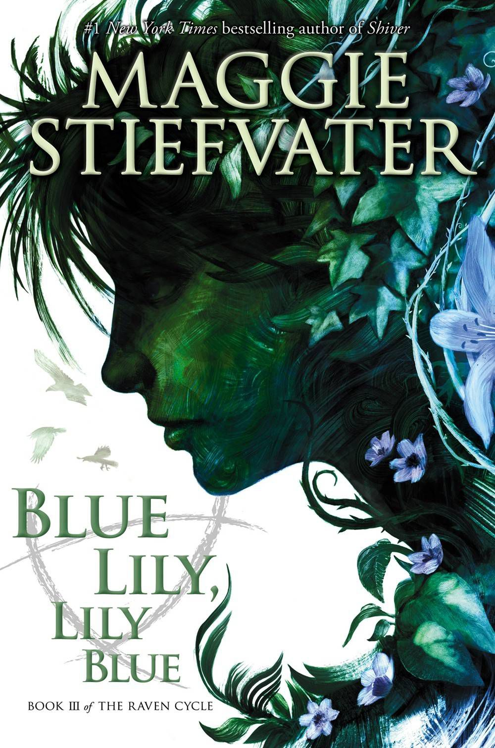 blue lily lily blue - maggie stiefvater